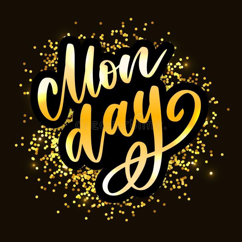 Hola lunes - dise?o de letras inspirado para los carteles, aviadores, camisetas, tarjetas, invitaciones, etiquetas engomadas, ban ilustración del vector