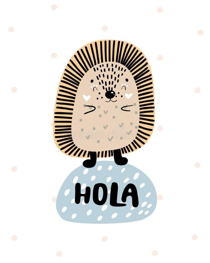 Hola - mão bonito cartaz tirado do berçário com o ouriço e rotulação animais do personagem de banda desenhada no estilo escandina imagens de stock royalty free
