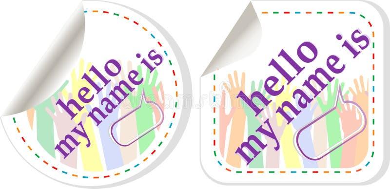 Hola mi nombre es conjunto de la etiqueta engomada de las muestras del color stock de ilustración