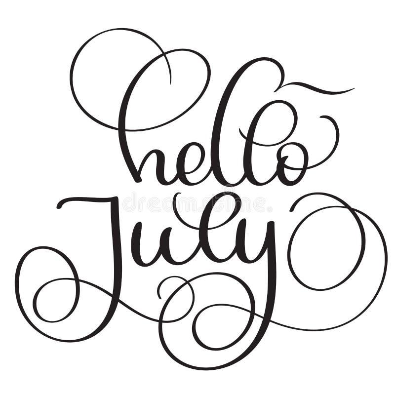 Hola texto de julio en el fondo blanco Ejemplo dibujado mano EPS10 del vector de las letras de la caligrafía del vintage stock de ilustración