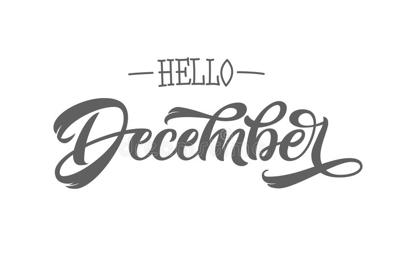 Hola tipografía de las letras de diciembre Ejemplo de la tinta Caligrafía moderna del cepillo Aislado en el fondo blanco stock de ilustración