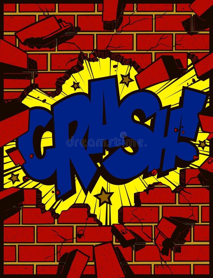 Hole in exploding brick wall with crash text pop art comics style cartoon vector illustration. Crash! Exploding hole in brick wall torn down crash text pop art vector illustration