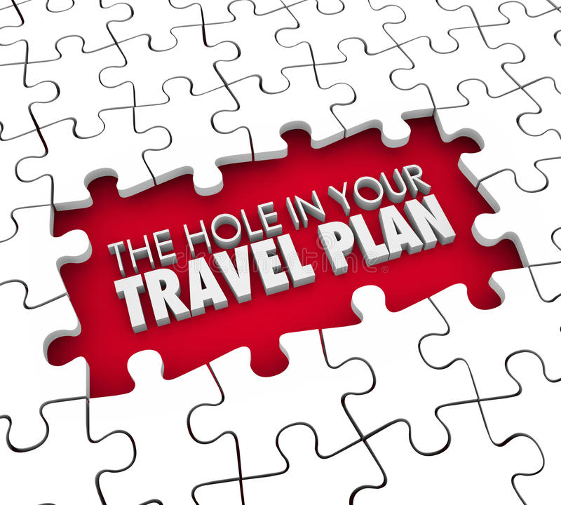 Hole in Your Travel Plan Gap Booking Hotel Flight Missing Itinerary. The Hole in Your Travel Plan 3d words in puzzle gap howing a missing reservation for hotel vector illustration