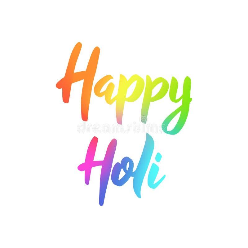 Holi feliz Mano colorida dibujada poniendo letras a frase en el fondo blanco ilustración del vector