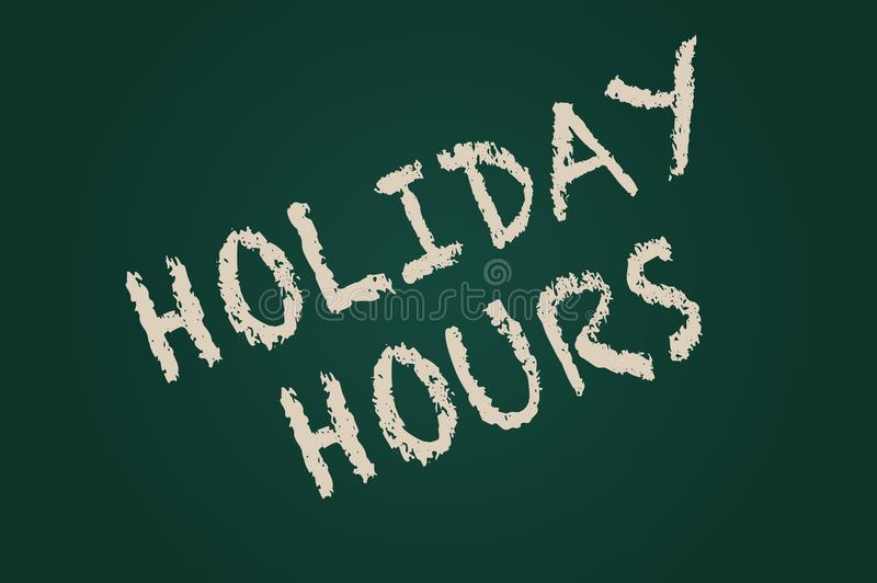 Holiday Hours written on board stock photo