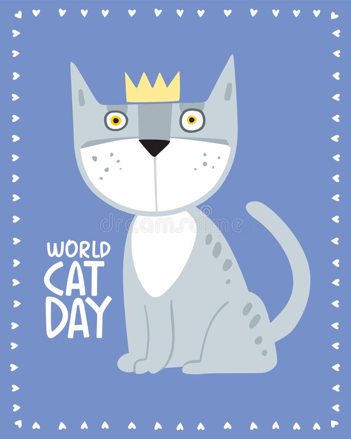 Holiday Poster World Cat Day. Gray cartoon cat in a crown stock image