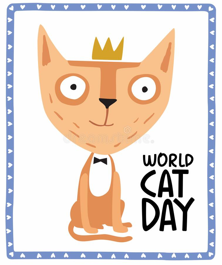 Holiday Poster World Cat Day. Little cute cartoon kitten in a crown stock image