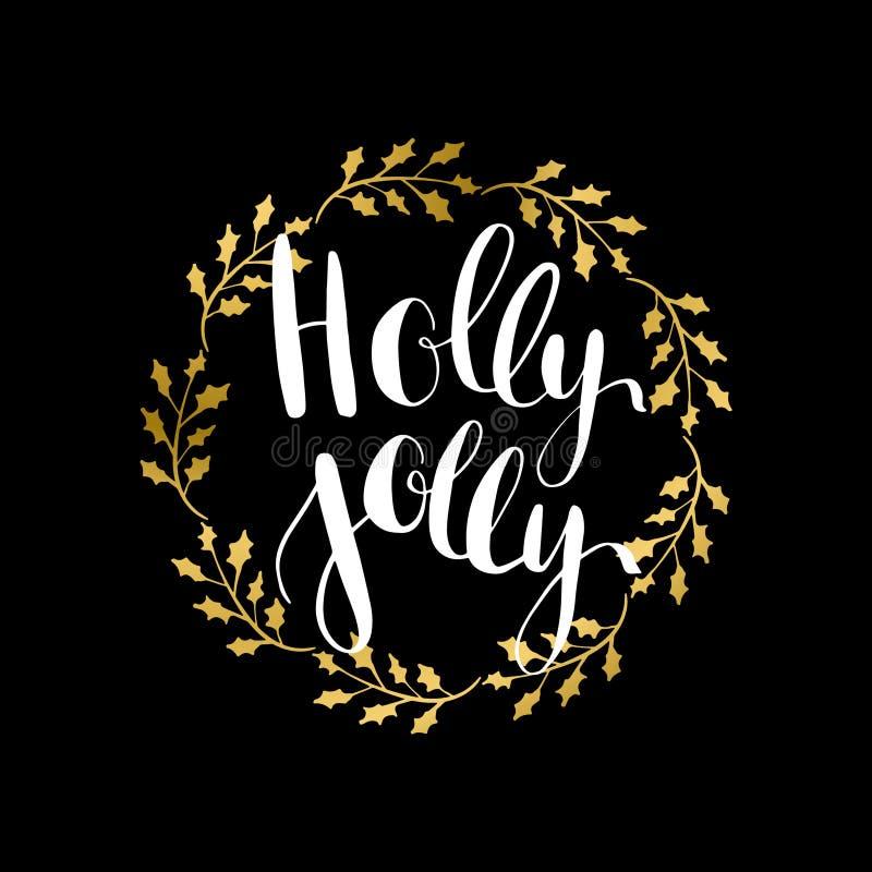 Holly ευχάριστα! ευχετήρια κάρτα με γραπτή τη χέρι καλλιγραφική φράση επιθυμιών Χριστουγέννων απεικόνιση αποθεμάτων
