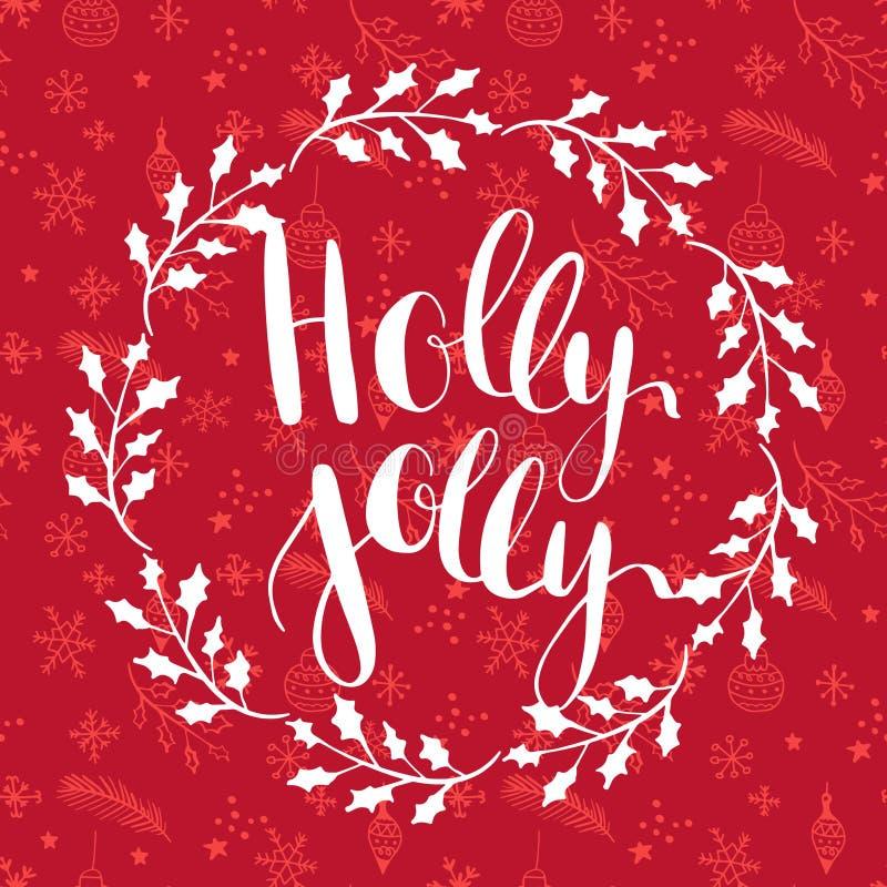 Holly ευχάριστα! ευχετήρια κάρτα με γραπτή τη χέρι καλλιγραφική φράση επιθυμιών Χριστουγέννων ελεύθερη απεικόνιση δικαιώματος