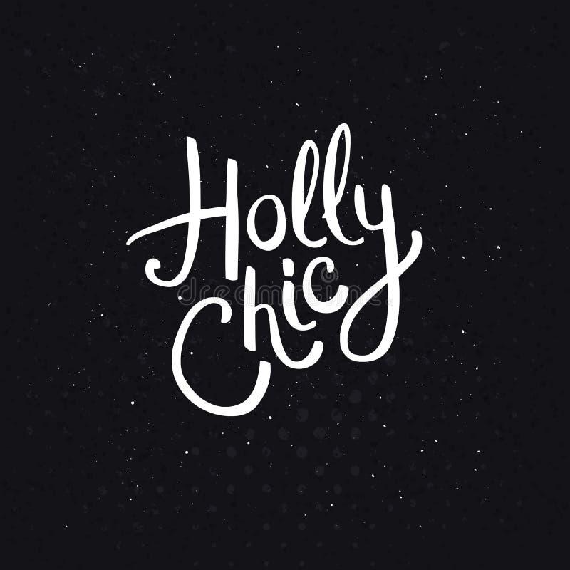 Holly Chic Phrase su fondo nero astratto illustrazione di stock