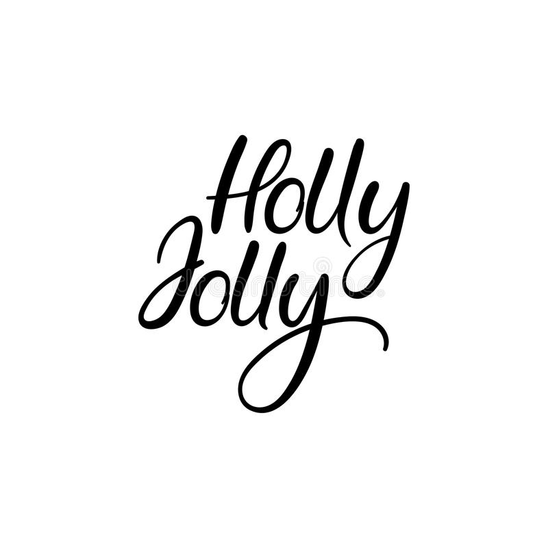 Holly Jolly Hand Lettering Greeting Card. Vector Illistration. Modern Calligraphy. stock illustration