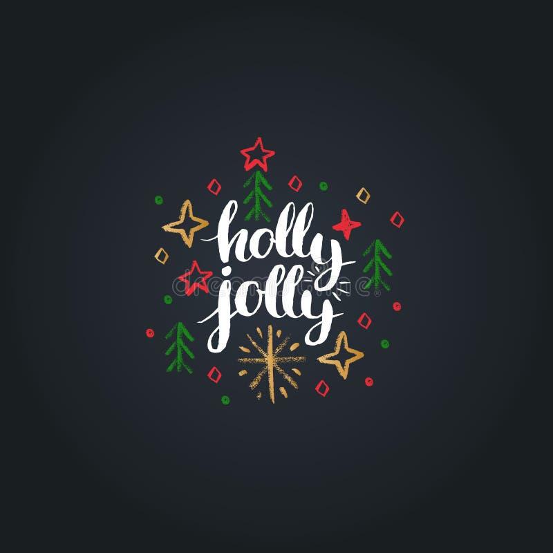 Holly Jolly-het van letters voorzien op zwarte achtergrond Vector de tekeningsillustratie van het Kerstmiskrijt De gelukkige kaar stock illustratie