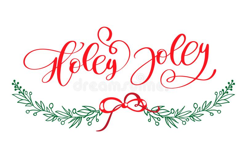 Holly Jolly is unique handdrawn typography poster. Vector calligraphy art. Perfect design for posters, flyers. And banners. Xmas design stock illustration