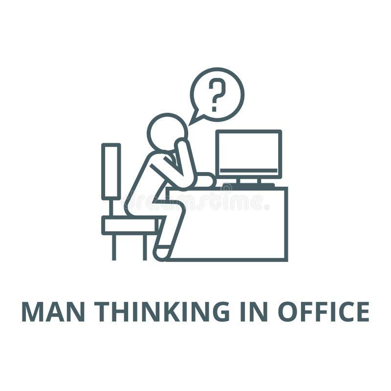 Hombre que piensa en la línea icono, concepto linear, muestra del esquema, símbolo del vector de la oficina ilustración del vector