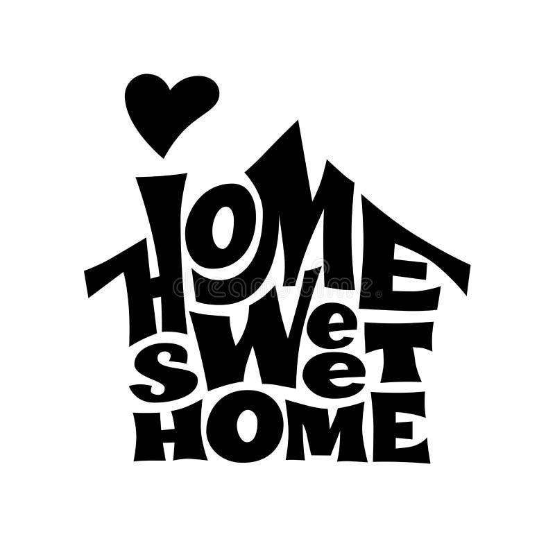 HOME doce Home Vetor que lettring com forma da casa ilustração do vetor
