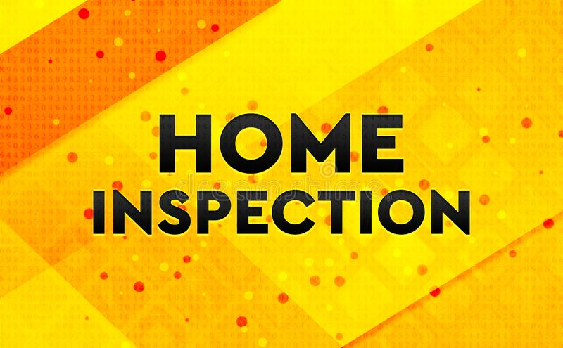 Home Inspection abstract digital banner yellow background. Home Inspection isolated on abstract digital banner yellow background stock photos