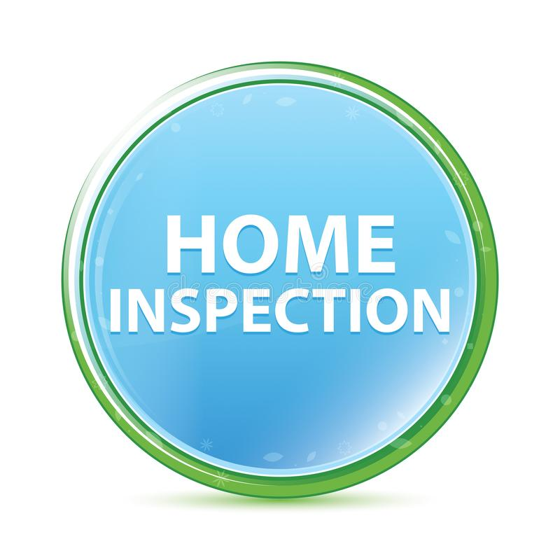 Home Inspection natural aqua cyan blue round button royalty free illustration