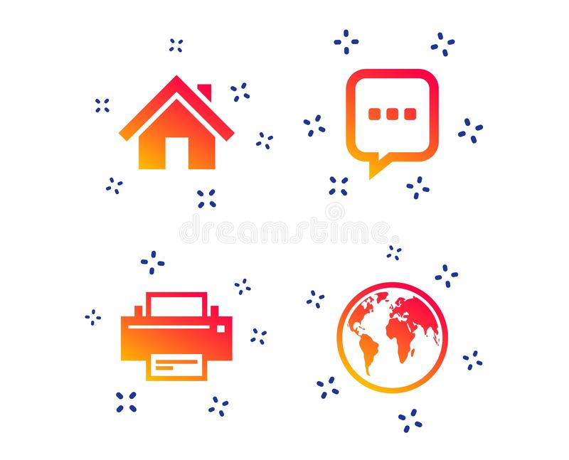 Home main page and globe signs. Printer, chat. Vector. Home main page and globe icons. Printer and chat speech bubble with suspension points sign symbols. Random vector illustration