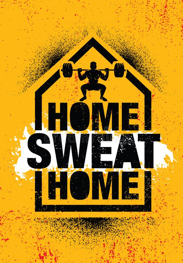 Home Sweat Home. Inspiring Workout and Fitness Gym Motivation Quote Illustration Sign. stock photo
