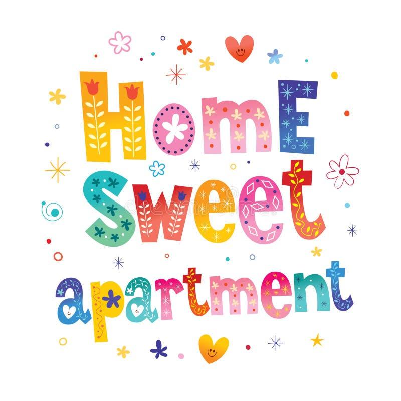 Home sweet apartment. Decorative lettering design stock illustration