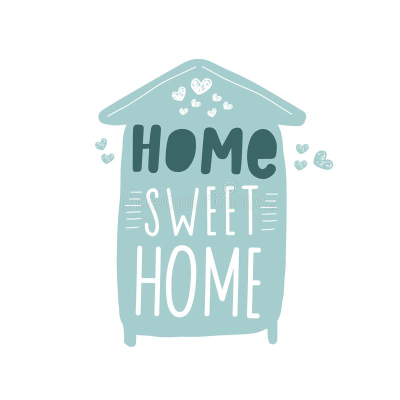 Home sweet home. Blue Color Vector typography for prints, home, kids room decor, housewarmingHand drawn lettering family quote royalty free illustration