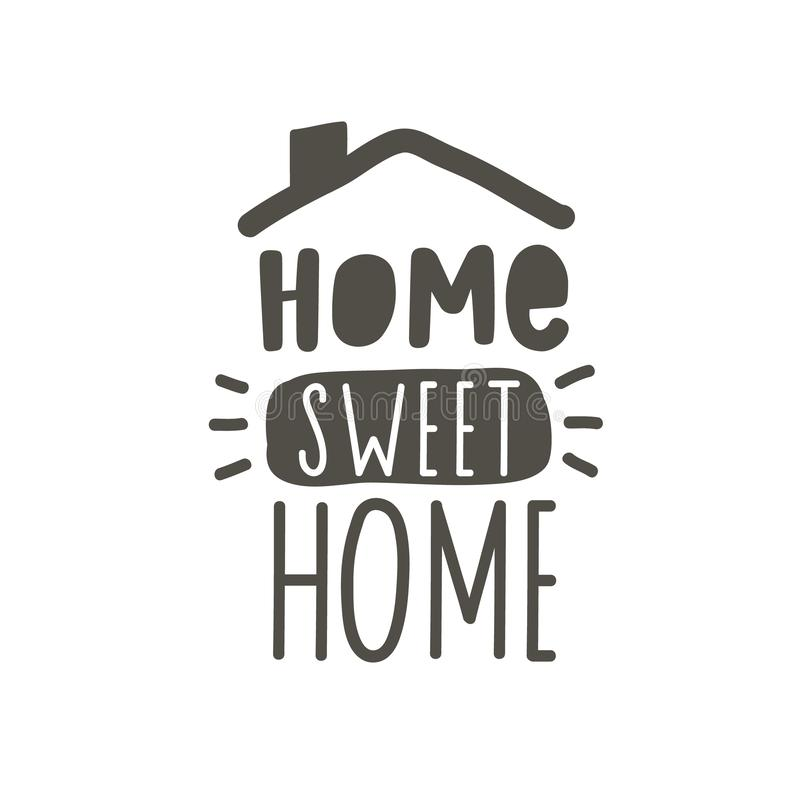 Home sweet home. Hand drawn lettering family quote. Black Vector typography for prints, home, kids room decor, housewarming.  vector illustration