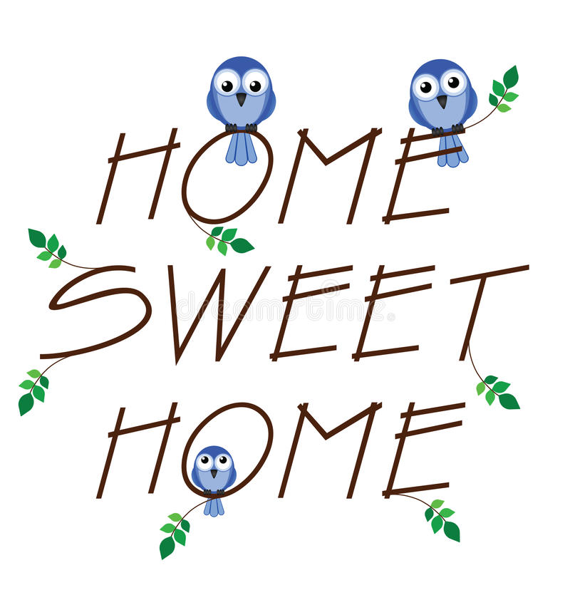 Home sweet home royalty free illustration