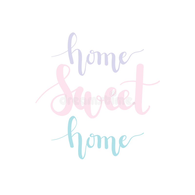 Home Sweet Home Pastel Lettering Stock Vector - Illustration of ...