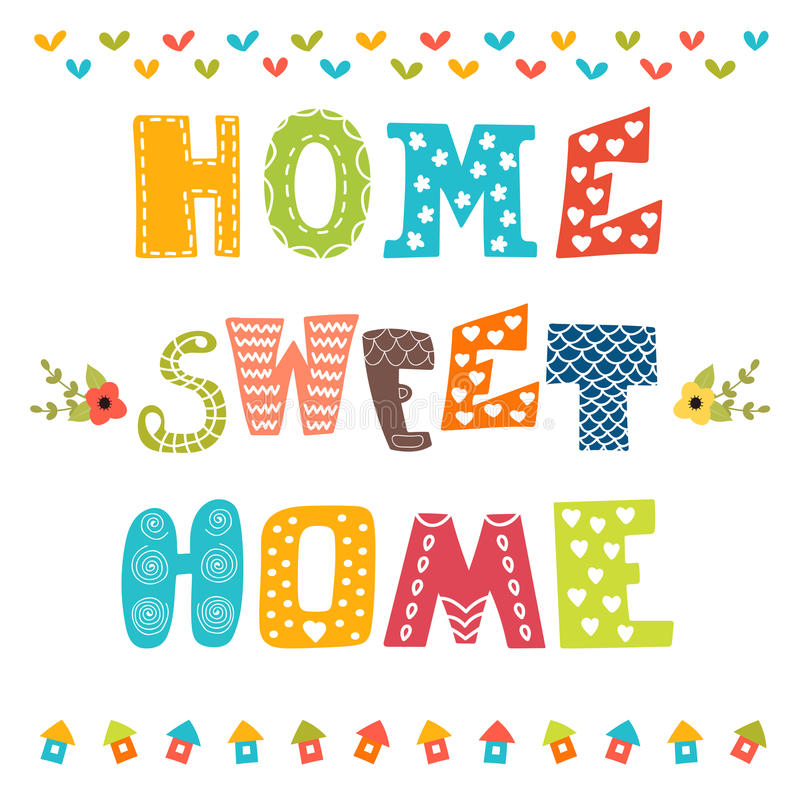 Home sweet home. Poster design with decorative text vector illustration