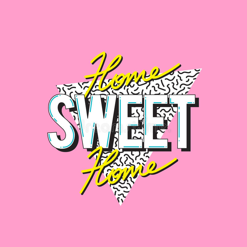 Home Sweet Home Word Design Concept. Home Sweet Home Word Concept royalty free illustration