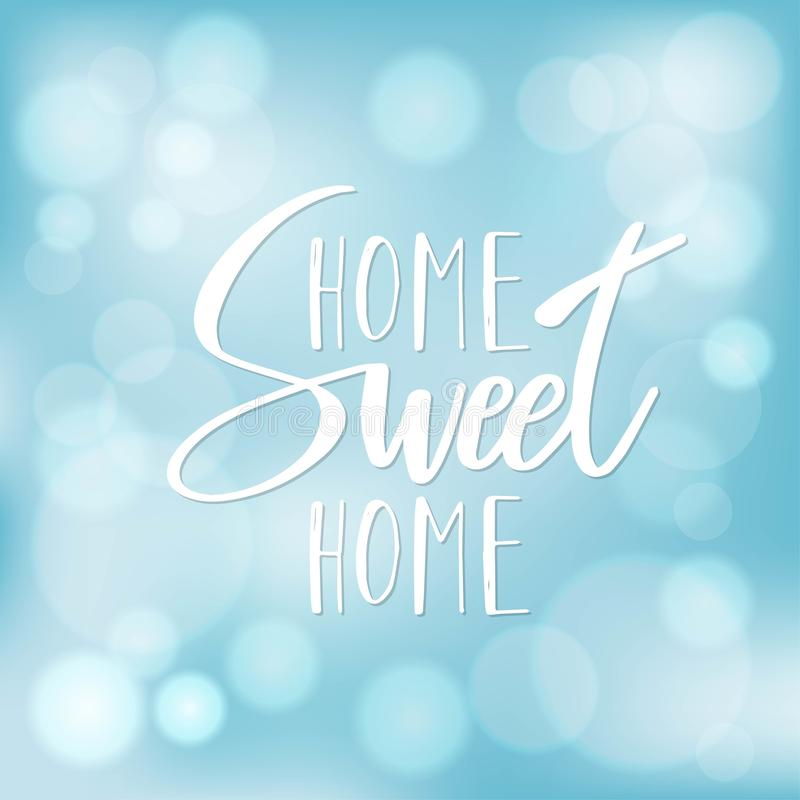 Home Sweet Home typography poster. Handmade lettering print. Vector vintage illustration.  royalty free illustration