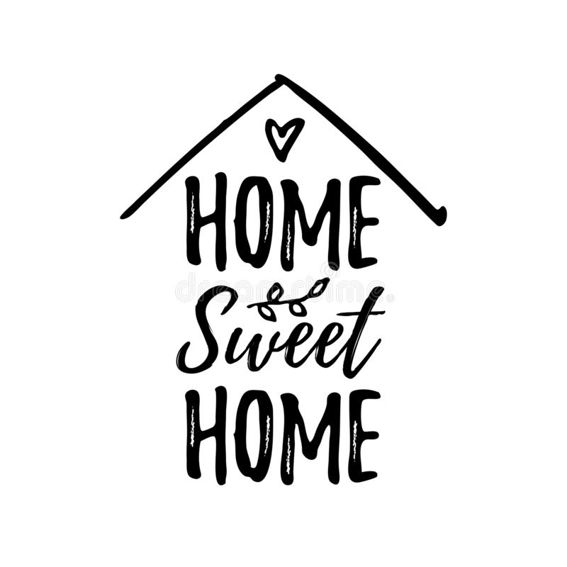 Home sweet home. Vector illustration. Black text on white background. vector illustration