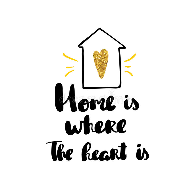 Home is where the heart is lettering hand drawn vector illustration