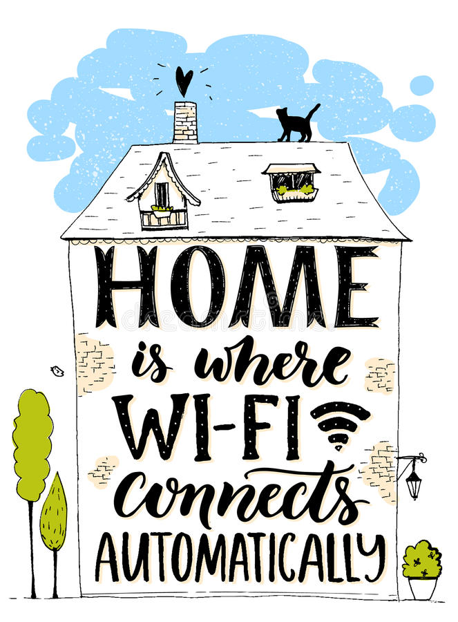 Home is where wifi connects automatically. Fun phrase about internet. Handmade lettering in hand drawn house with cat royalty free illustration