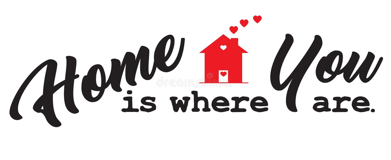 Home Is Where You Are royalty free illustration