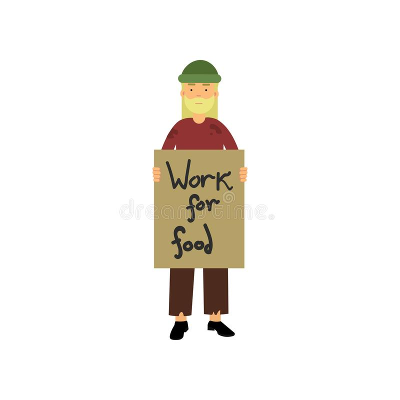 Homeless man holding signboard Work for food cartoon vector illustration. Isolated on a white background vector illustration