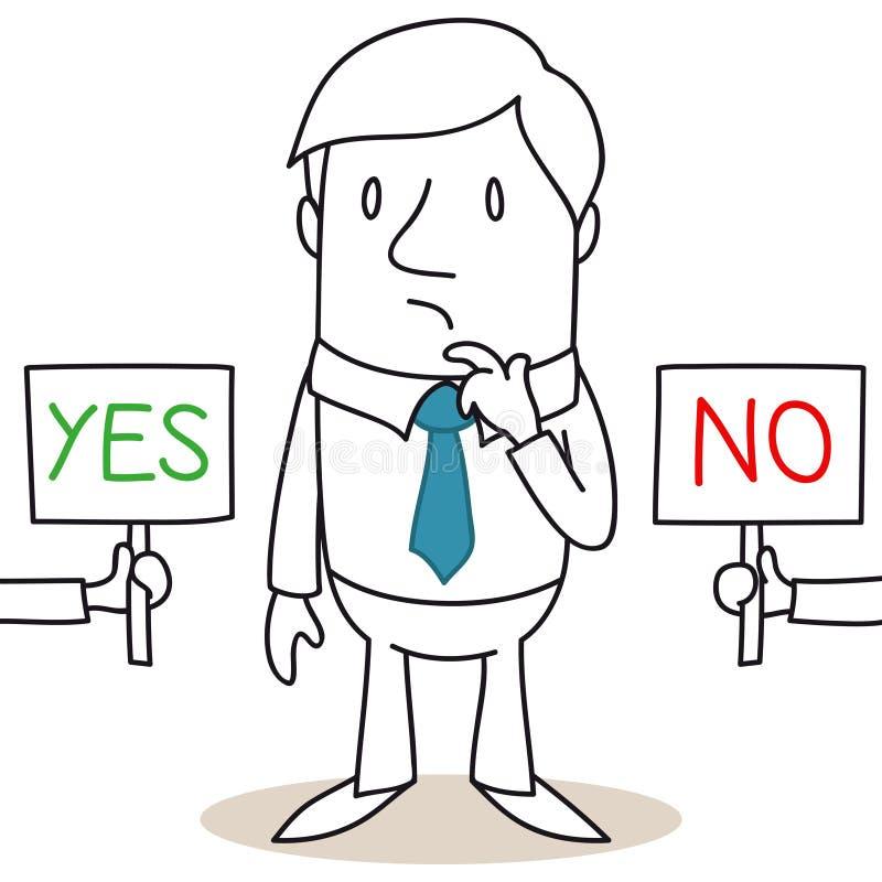Homem de negócios contemplativo que escolhem no meio SIM e NÃO ilustração royalty free