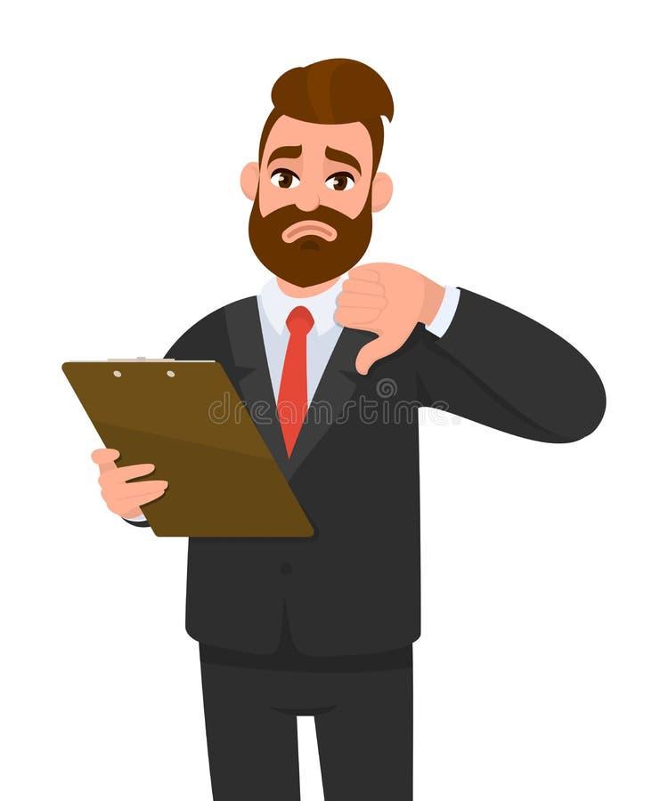 Homem de negócios novo infeliz que veste uma prancheta da terra arrendada do terno e que faz ou que mostra os polegares abaixo do ilustração do vetor