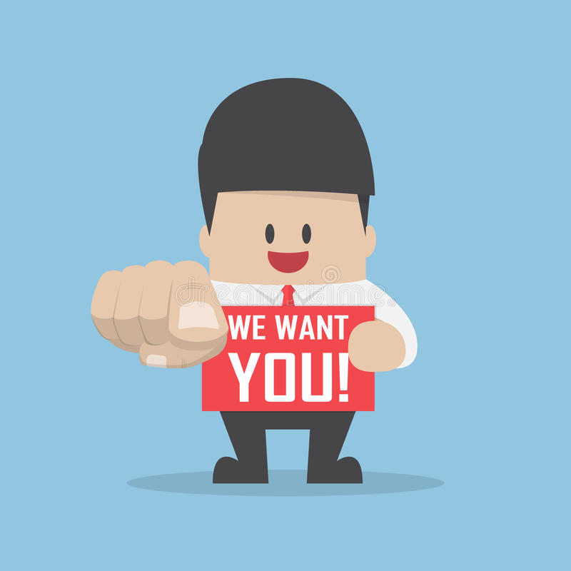 Homem de negócios que aponta o dedo para você com palavra nós queremo-lo ilustração royalty free