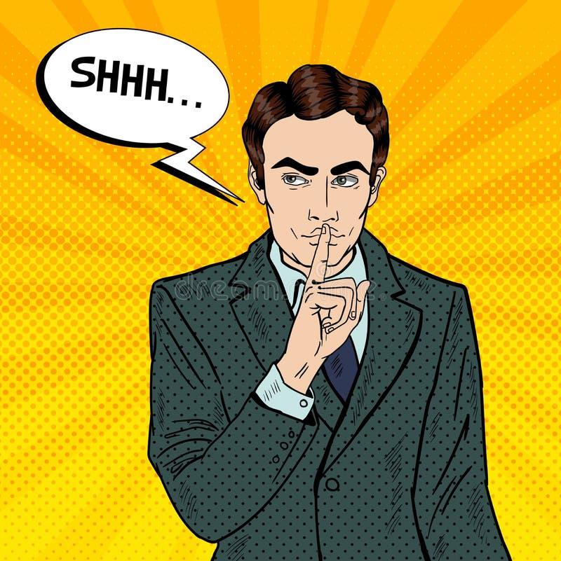 Homem de negócios Silent Quite Gesture com dedo Segredo do mistério Pop art ilustração do vetor