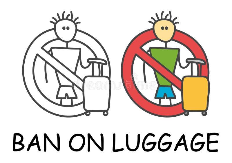 Homem engraçado da vara do vetor com uma bagagem no estilo das crianças Proibição na proibição vermelha do sinal da bagagem Pare  ilustração royalty free
