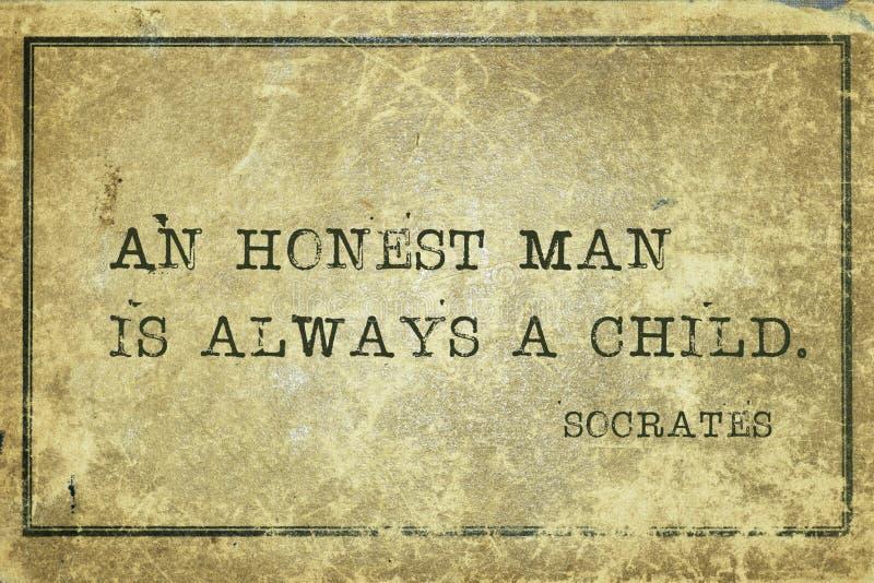 Honest man Socrates. An honest man is always a child - ancient Greek philosopher Socrates quote printed on grunge vintage cardboard vector illustration
