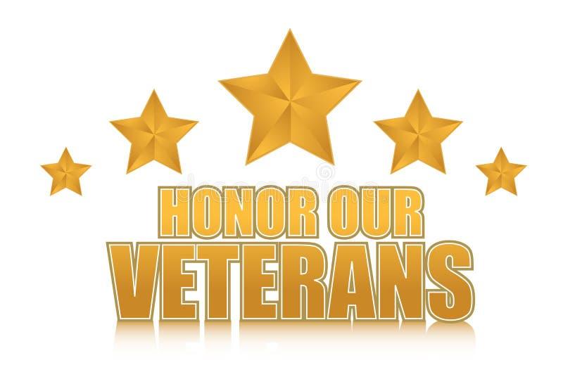 Honre nuestro diseño de la muestra de la ilustración del oro de los veteranos ilustración del vector