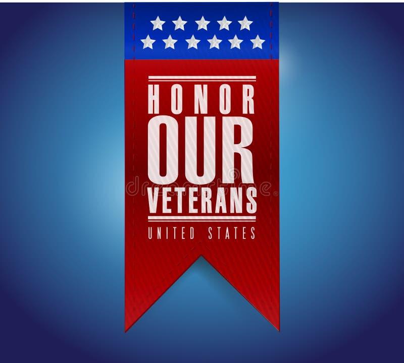honre nuestro diseño del ejemplo de la muestra de la bandera de los veteranos ilustración del vector