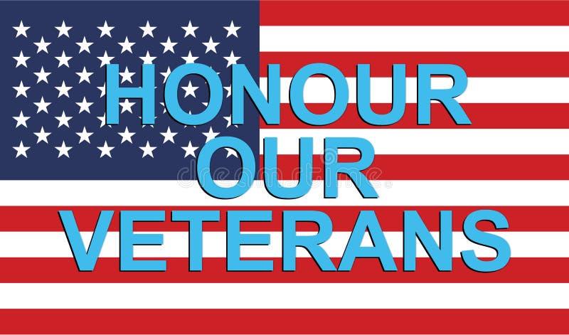 Honre a nuestros veteranos ilustración del vector