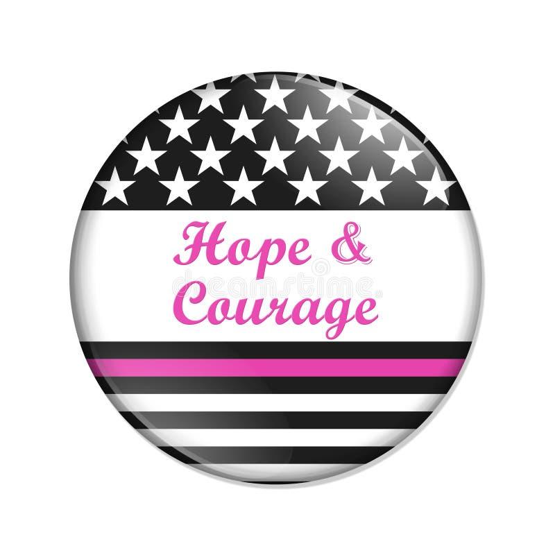 Hoop en Moedtekst op een Amerikaanse dunne roze knoop van het lijnkenteken vector illustratie