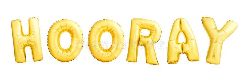 Hooray słowo robić złoci nadmuchiwani balony odizolowywający na bielu fotografia royalty free