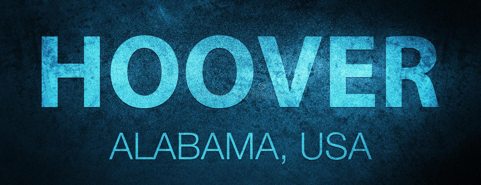 Hoover. Alabama. USA special blue banner background. Hoover. Alabama. USA isolated on special blue banner background abstract illustration royalty free illustration