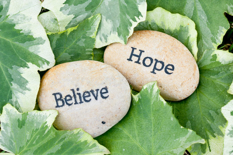 Hope and Believe stock photo