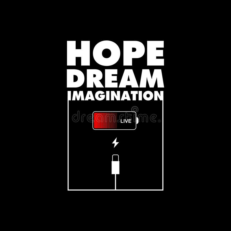 Hope Dream Imagination Must be charge. High data quality with vector files royalty free illustration